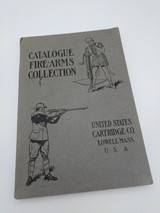Rare Catalogue Fire-Arms Collection By the United States Cartridge Co. Lowell Mass, U.S.A. 1902