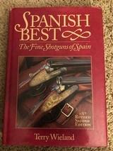 SPANISH BEST , THE FINE SHOTGUNS OF SPAIN