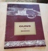 GUNS BY BROWNING CATALOG - 1 of 2