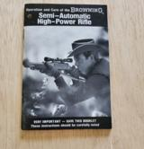 BROWNING SEMI-AUTOMATIC HIGH-POWER RIFLE BOOKLET