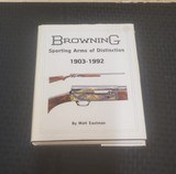Browning Sporting Arms of Distinction by Matt Eastman