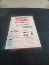 Smith's Standard Encyclopedia of Gas, Air, and Spring Guns