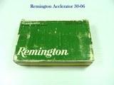 REMINGTON ARMS CO. 30-06 ACCLERATOR CARTRIDGES.