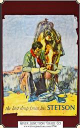 "1940's Stetson ""The Last Drop"" Cowboy Hat - Promotional Advertising Poster"