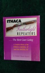 ITHACA FEATHERLIGHT REPEATERS ...THE BEST GUN GOING - 1 of 4