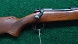 PRE-64 MODEL 70 WINCHESTER RIFLE IN CALIBER 264 WIN MAG - 1 of 18