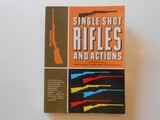 SIGNED Single Shot Rifles and Actions by Frank de Haas 1969 Paperback Book - 1 of 13