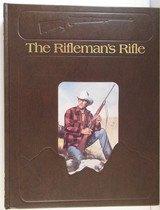 """The Rifleman's Rifle"" – Hardcopy"