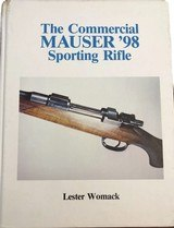 The Commercial Mauser '98 Sporting Rifle. Signed and numbered By author