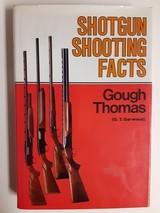 SHOTGUN SHOOTING FACTS