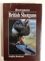 Boothroyd on British Shotguns - Geoffrey Boothroyd