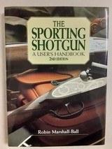THE SPORTING SHOTGUN - A USER'S HANDBOOK - 2nd EDITION