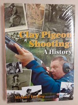 CLAY PIGEON SHOOTING - A HISTORY