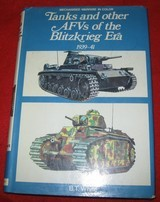 TANKS AND OTHER AFVS OF THE BLITZKRIEG ERA1939-1941