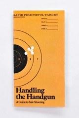 Colt Handling The Handgun Booklet. Part No. 90024