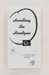 Colt Vintage 'Handling The Handgun' Trifold. Form No. A-247-1 - 1 of 4