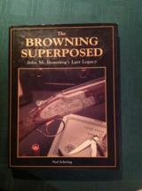 The Browning Superposed by Ned Schwing
