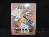 Colt's Double Action Revolver Model of 1878 Hardcover Book by Don Wilkerson, Signed
