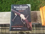 The Winchester Single Shot (Model 1885) Volume 2 by John Campbell