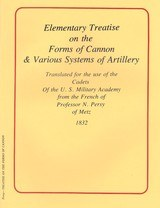 Treatise on the Forms of Cannon & Various Systems of Artillery