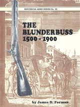 The Blunderbuss History & Development - 1 of 11