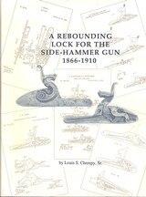 A Rebounding Lock for the Side-hammer Gun