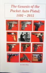 The Genesis of the Pocket Auto Pistol: 1893 - 2015 - 1 of 15