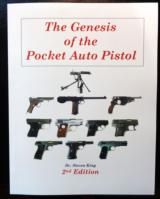 Genesis of the Pocket Auto Pistol 2nd Edition - Now Available