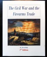 The Civil War and the Firearms Trade, 2nd Edition is now available