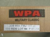 500 ROUNDS .308 WIN. WPA MILITARY CLASSIC 145 GR FMJ - 1 of 3