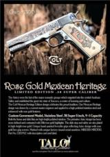 COLT 24K ROSE GOLD MEXICAN HERITAGE 1911 .38 SUPER TALO LIMITED EDITION