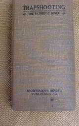 Trapshooting The Patriotic Sport 1920 - 1 of 12