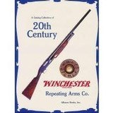 The Catalog Collection of 20th Century Winchester Repeating Arms Co. – by Roger C. Rule, NEW