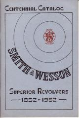 SMITH & WESSON CENTENNIAL GUN CATALOG 1952