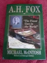 A H FOX BOOK BY MICHAEL MACINTOSH LIKE NEW WITH DUST JACKET