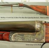 WEBLEY & SCOTT Ltd. 12 BEST QUALITY BOXLOCK EJECT- 1925- GOLDEN ERA & NOT PRODUCED LIKE THIS AFTER WWII- SCREW GRIP ACTION - 1 of 6