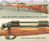 GRIFFIN & HOWE 270 WIN.- REMINGTON 700 BARREL & ACTION- SOLD by G&H in 2013- EXCELLENT WOOD- BLACKBURN BOTTOM METAL