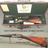 "HOLLAND & HOLLAND 12 ROYAL- EXC. VALUE- 28"" CHOPPER LUMP Bbls.- EXC. GUN INSIDE & OUT- FINISHED 1910- 6 Lbs. 9 Oz.- 14 5/8"" LOP- VERY NICE C"