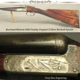 "ROWLAND WATSON 1924 12 BORE BOXLOCK EJECT- 30"" EJECT Bbls.- GOLDEN ERA PIECE THAT REMAINS TOTALLY ORIG.- VERY NICE ENGRAVING- ORIG. 2 3/4"""