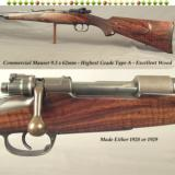 """COMMERCIAL MAUSER OBERNDORF in 9.3 x 62mm- TYPE A- 27 1/2"""" ROUND Bbl.- SUPER TYPE A WOOD- NEVER DRILLED or TAPPED- 1928 or 1929- ALL SERIAL #&#39"""