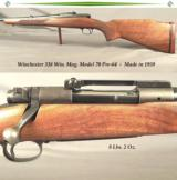 WINCHESTER 338 WIN. MAG. MOD. 70 PRE-64- MADE in 1959- VERY NICE & ORIG.- HUNTED but HONEST- 90% OVERALL BLUE- WOOD FINISH at 90%