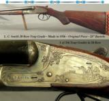 "L. C. SMITH 20 BORE TRAP GRADE- 1 of 356 TRAP GRADES MADE in 20- ORIG. PIECE in VERY NICE COND.- 1936- EXC. PLUS BORES- Dbl. TRIGGERS- 28"" BARREL - 1 of 3"