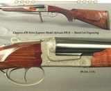 CHAPUIS 470 N. E. MOD AFRICAN PH II- EXC. HAND CUT ENGRAVING w/ 90% COVERAGE- VERY NICE WOOD- OVERALL 98%- 14 3/4