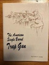 The American Single Barrel Trap Gun