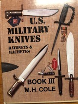 U.S. Mititary Knifes, Bayonets & Machettes, Book III