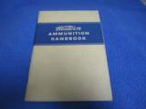 Group Of Seven Western Ammunition Handbooks, 1940s and 1950s - 3 of 7