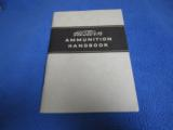 Group Of Seven Western Ammunition Handbooks, 1940s and 1950s - 6 of 7