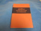 Group Of Six Western Ammunition Handbooks, 1940s and 1950s - 2 of 6