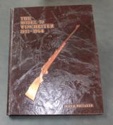 The Model 70 Winchester: 1937-1964, by Dean Whitaker