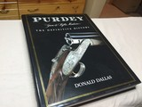 Purdey... The Definitive History... Donald Dallas signed copy.